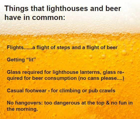Things that lighthouses and beer have in common: